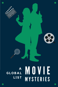 Poster with the outline of a man and woman back to back holding guns. Text: A global list: Movie Mysteries