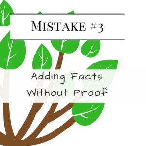 Mistake #3: Adding Facts Without Proof