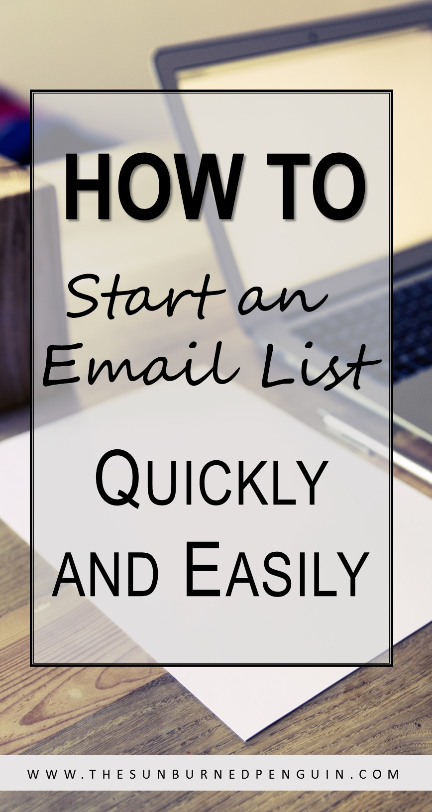 How to Start an Email List Quickly and Easily