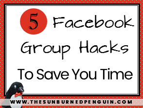 5 Facebook Group Hacks to Save You Time