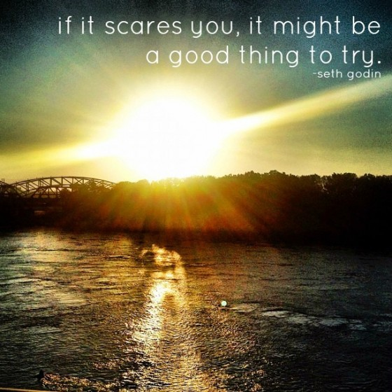 if-it-scares-you...-560x560