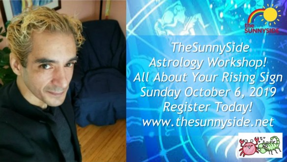 TheSunnySide Astrology Workshop - All About Your Rising Sign - October 6, 2019 - Register Soon!