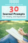 30 Amazing Journal Prompts for Depression and Anxiety