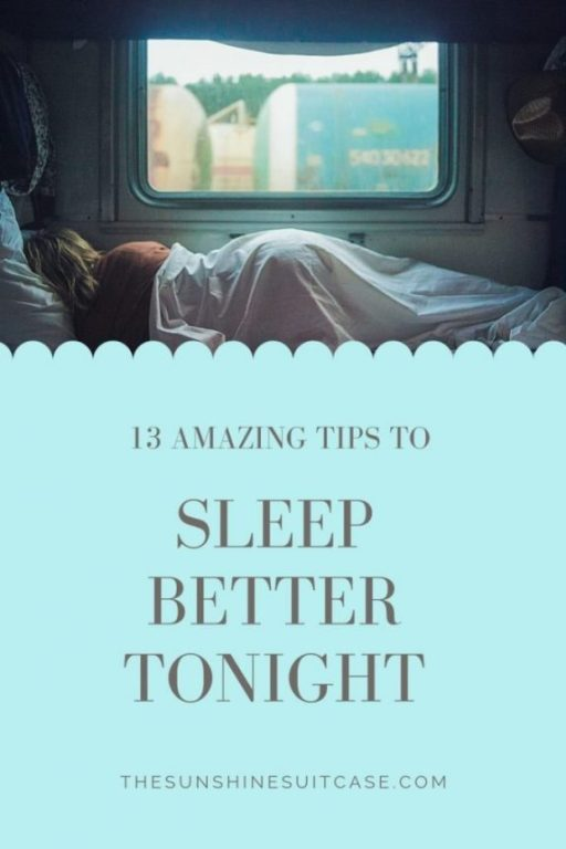 Sleep Better Tonight with these 13 Amazing Tips