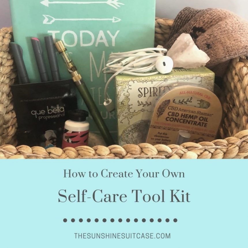 Build Your Own Self-Care Tool Kit