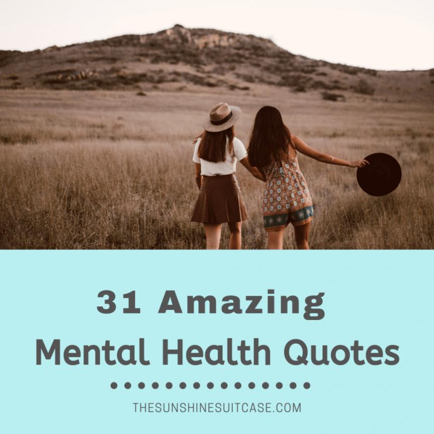 31 Amazing Mental Health Quotes