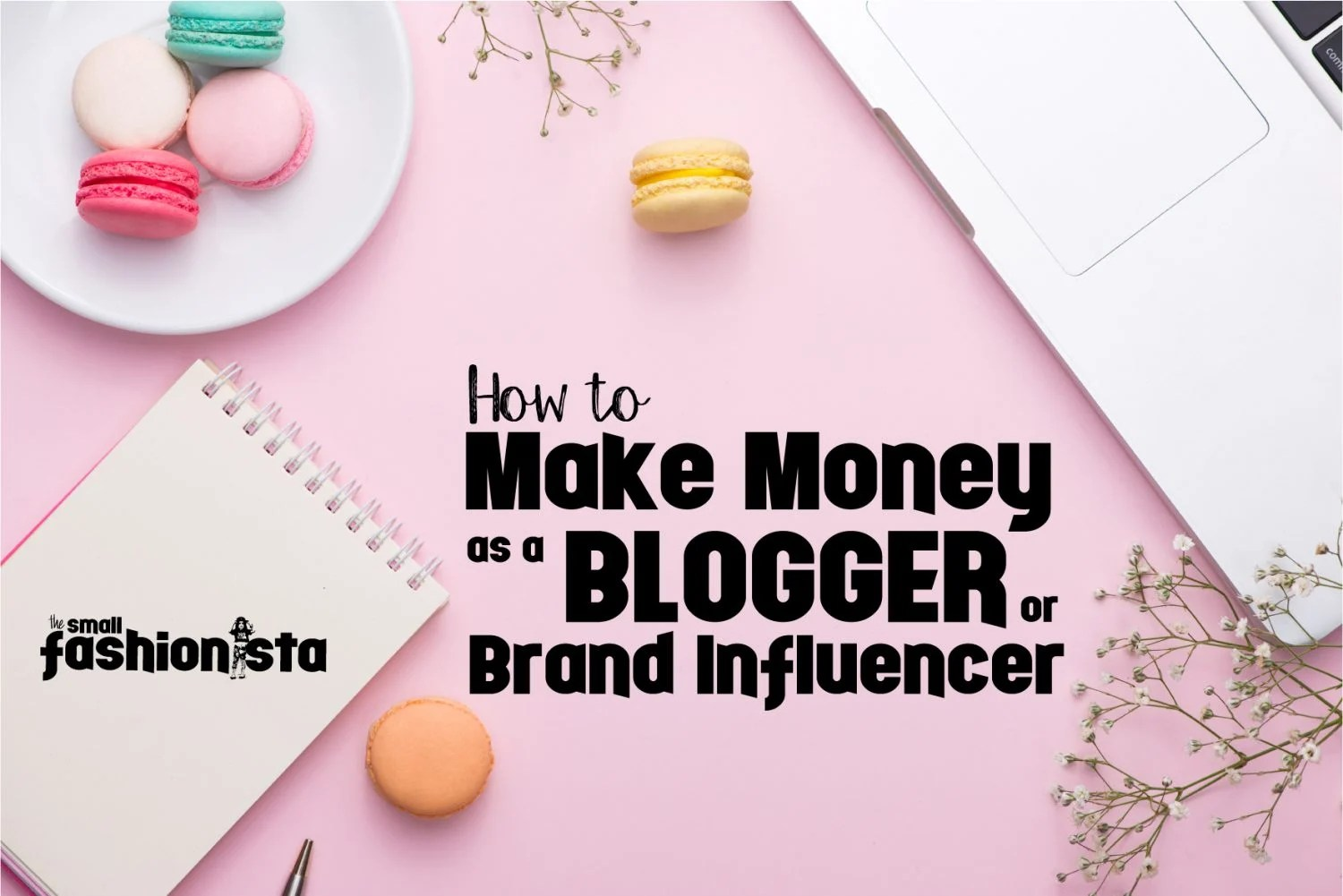 How to Make Money as a Blogger and Brand Influencer