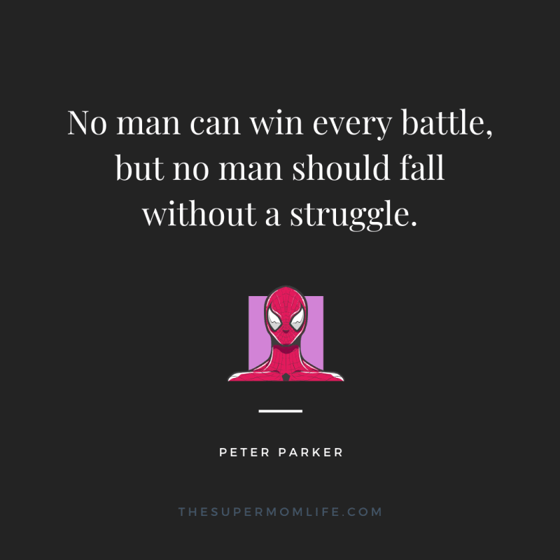 No man can win every battle, but no man should fall without a struggle.