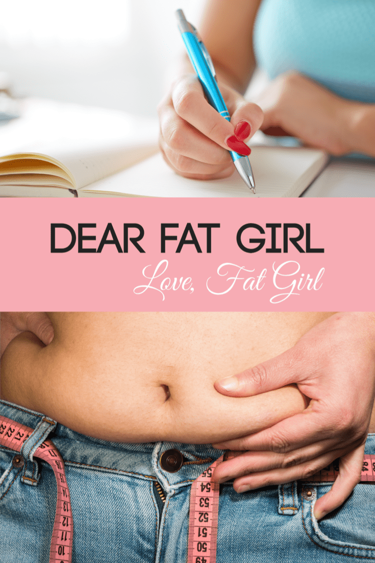 dear fat girl, obesity, dealing with obesity, body issues, mommy blog, mom blogger, family blog, family influencer, instagram, mother, father, tween blog, dad blog, United States, 2018, mom blog, top, best, mommy blogger, daddy blog, tween blogger, child brand influencer, the super mom life, dad blog, dad blogger