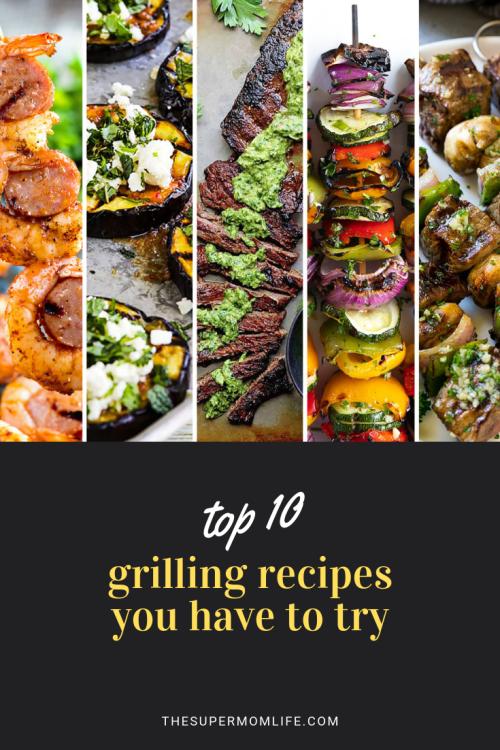 Looking for some new grilling recipes? Here are ten grilled steak, pork, chicken, shrimp, veggie and bread recipes you have to try!