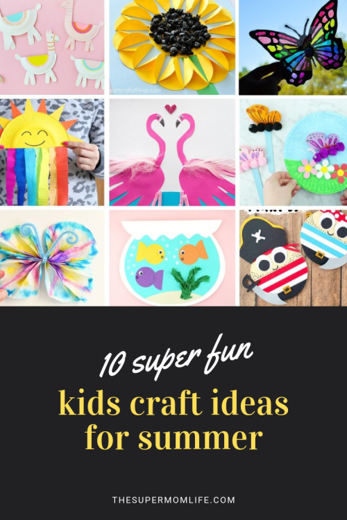 Looking for some fun crafts for your kids to work on this Summer? We've pulled together our 10 favorite!