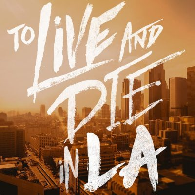To Live and Die in LA Podcast cover