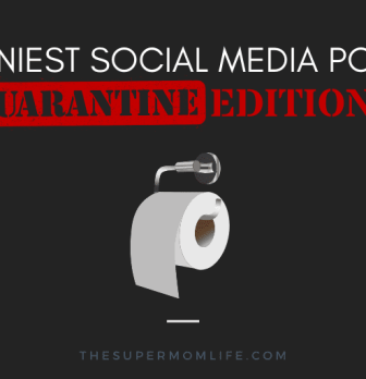 The Funniest Quarantine Social Media Posts