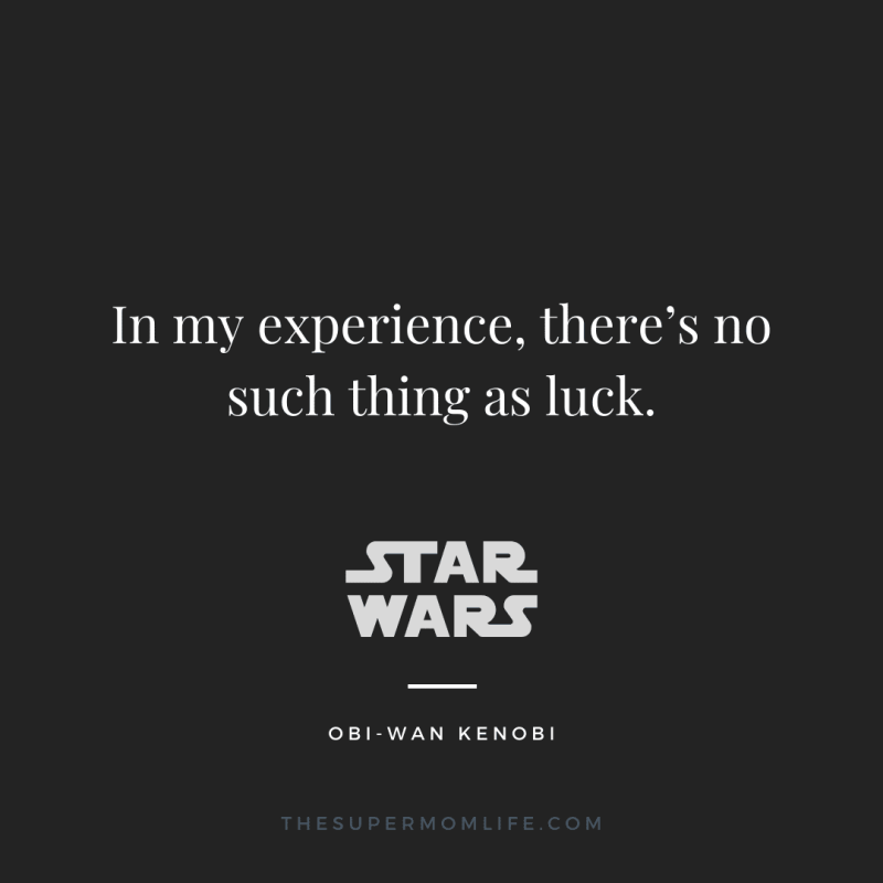 In my experience, there's no such thing as luck.
