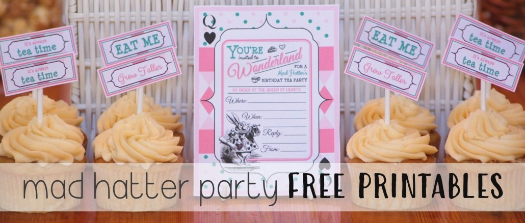 Mad Hatter Tea Party Themed Birthday Party FREE PRINTABLE'S - The Supermoms Club