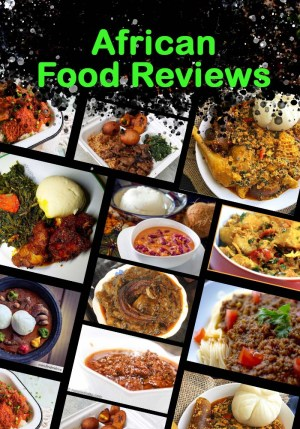 African Food Reviews