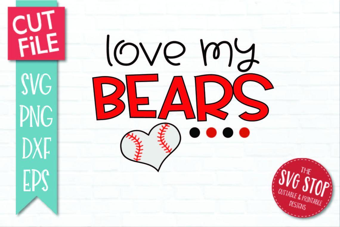 Download Baseball Love Bears - SVG, DXF, PNG, EPS - Cut File