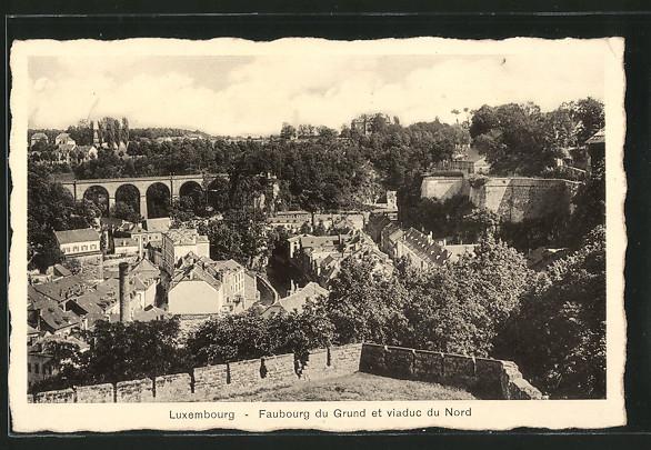 Luxembourg - Faubourg du Grund et viaduc du Nord