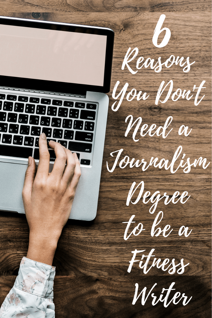 Copy of Blog - 6 Reasons You Don't Need a Journalism Degree