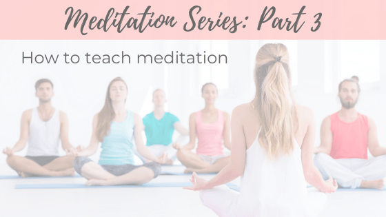 Meditation Series Part 3