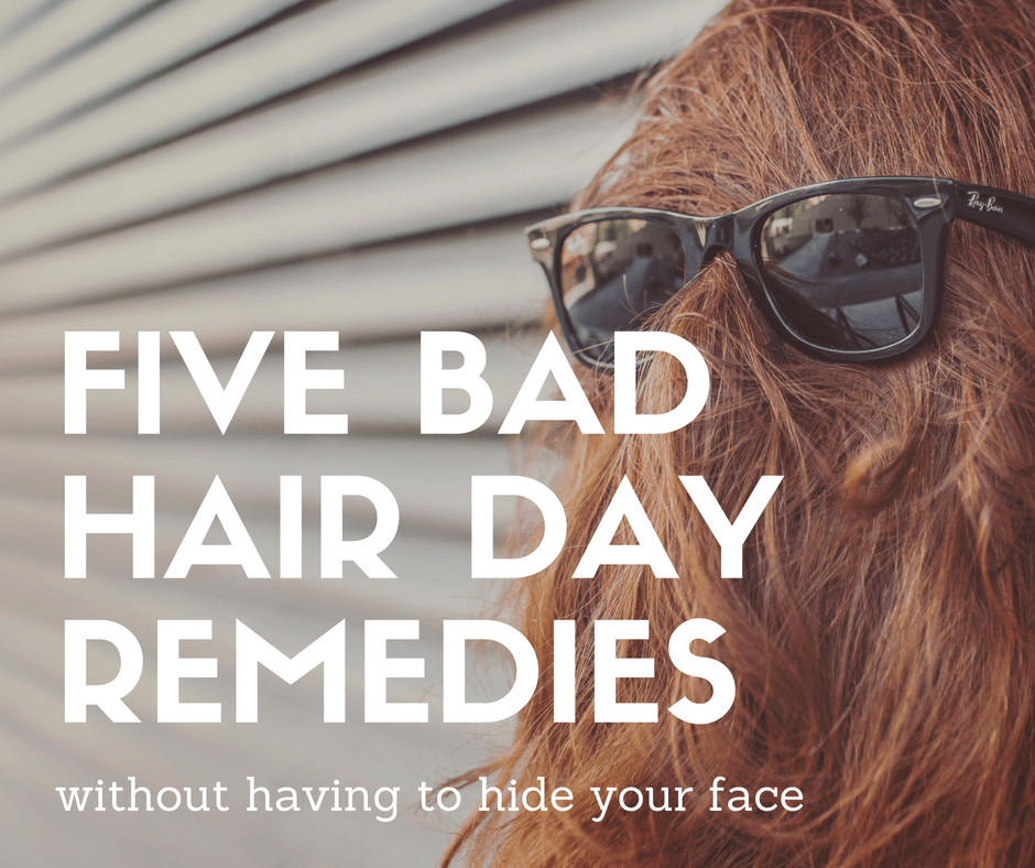 Five Bad Hair Day Remedies