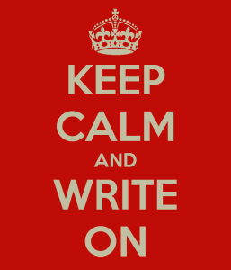 KEEP CALM AND WRITE ON- RED