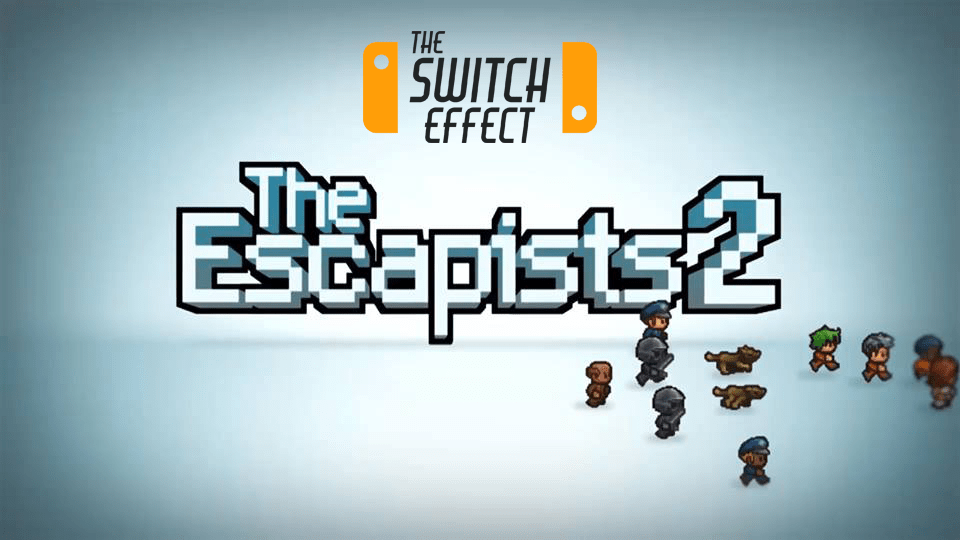 The Escapists 2 Nintendo Switch