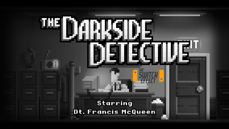 [Review] Darkside Detective – Nintendo Switch