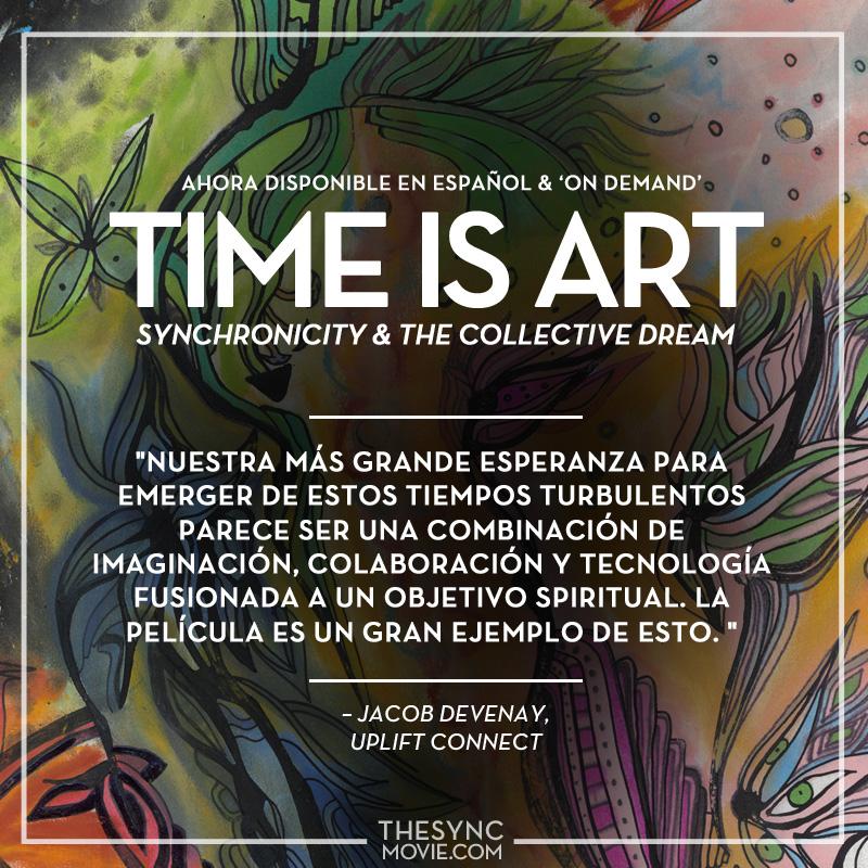 time is art, espanol, documentario, sychronicidad