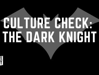 Culture Check_ Dark Knightv1