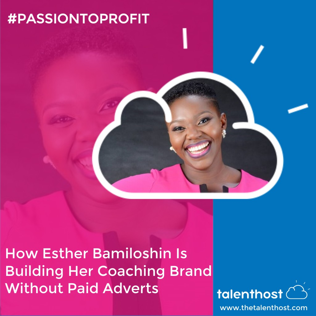 How Esther Bamiloshin Is Building Her Coaching Brand Without Paid Adverts