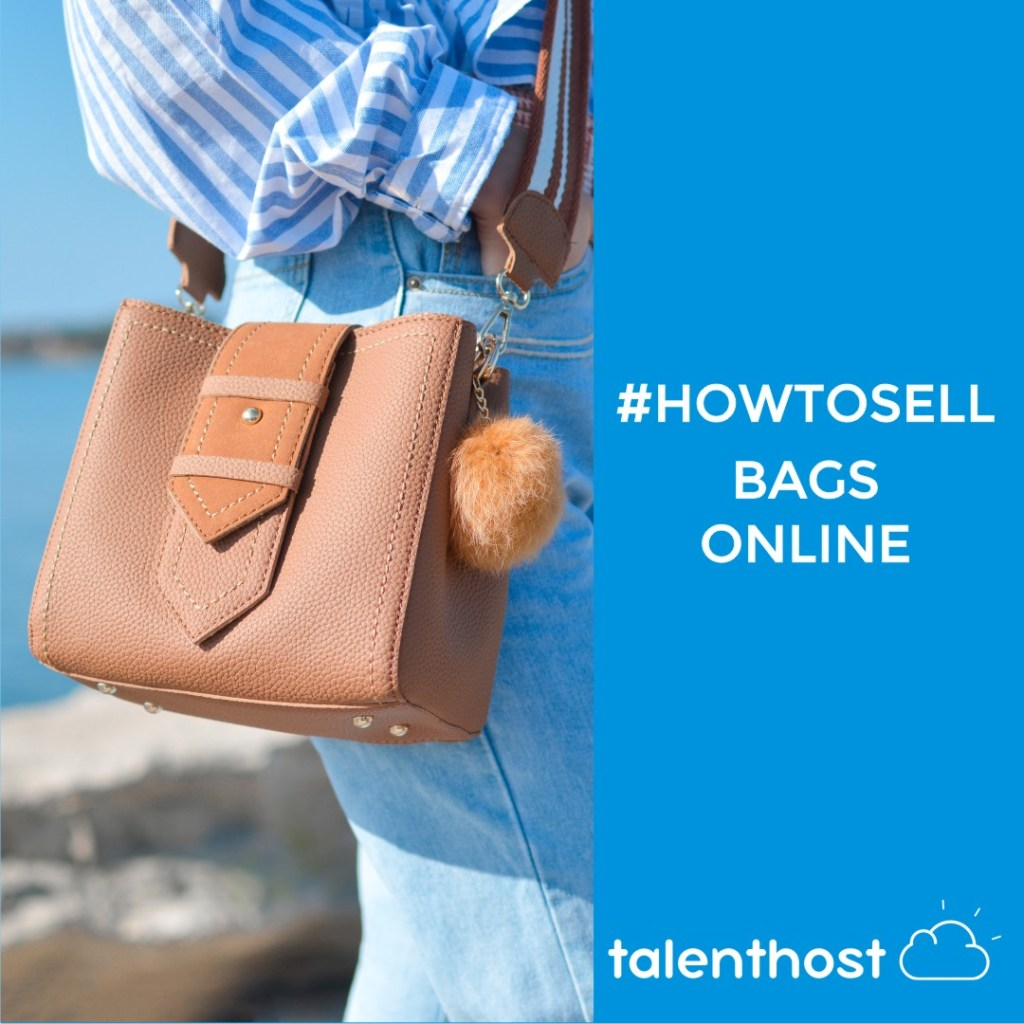 How To Sell Bags Online