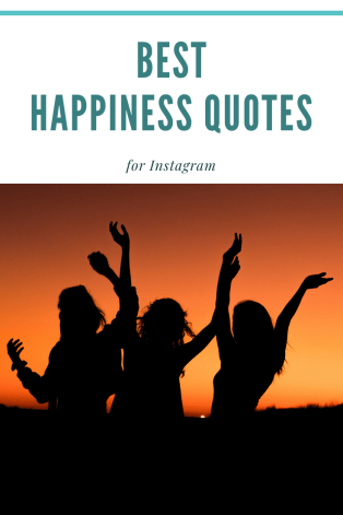Best Happiness Quotes for Instagram