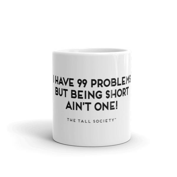 Mug – 99 Problems