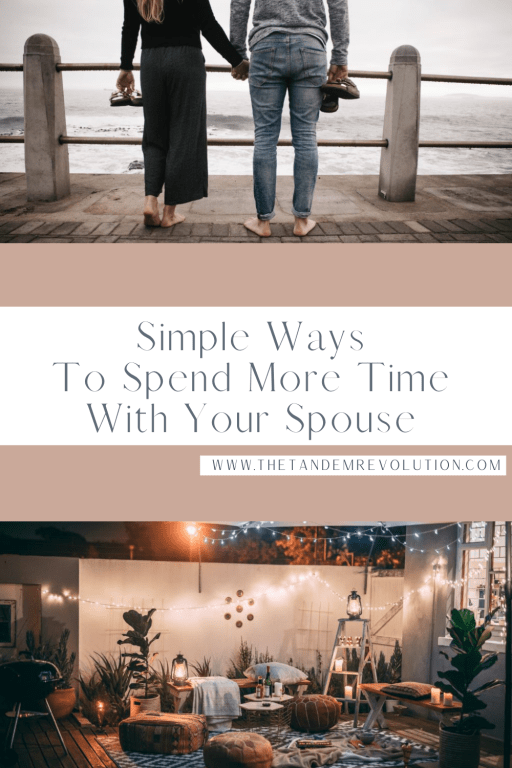 Simple Ways to Spend More Time With Your Spouse