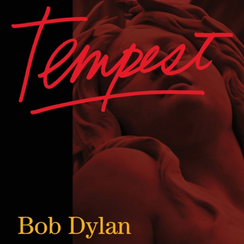 """Bob Dylan's """"Tempest"""" Almost Makes Me Want To Be 71"""