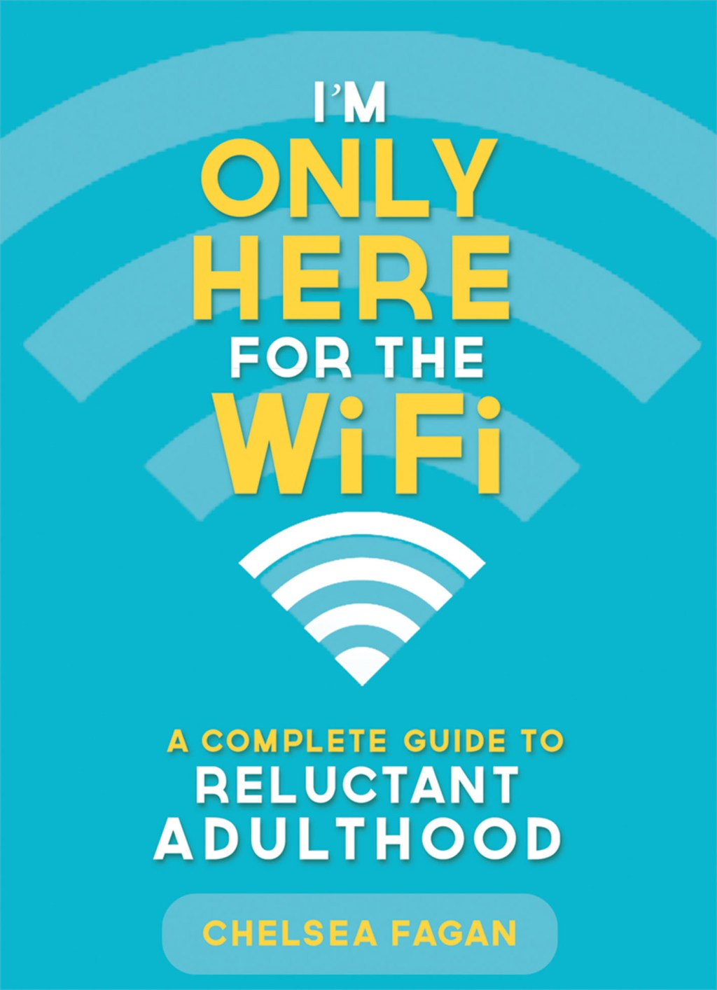 "Ten Opening Paragraphs for a Review of Chelsea Fagan's ""I'm Only Here for the WiFi"""