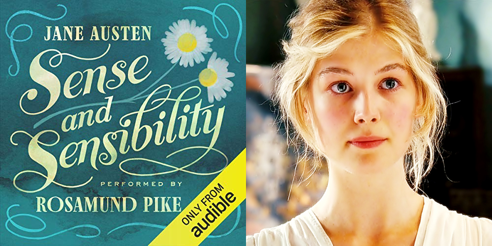 "Audiobook Review: Rosamund Pike's ""Sense and Sensibility"" is Cool as a Cucumber"