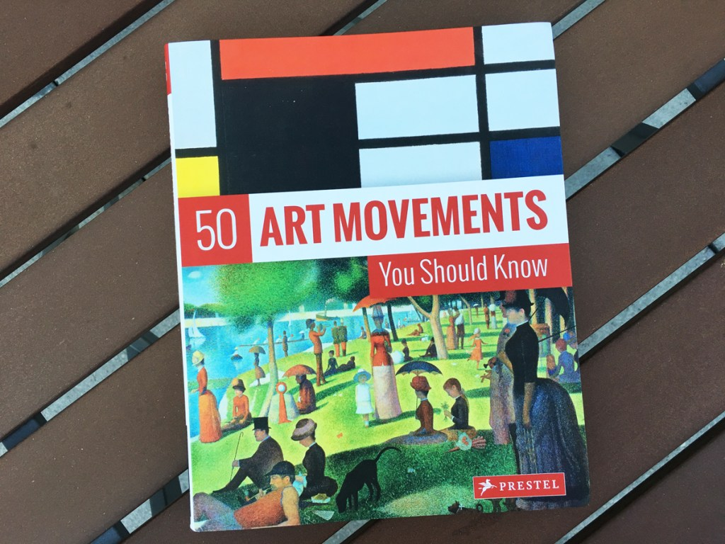 "Book Review: ""50 Art Movements You Should Know"" Covers 170 Years In 139 Pages"