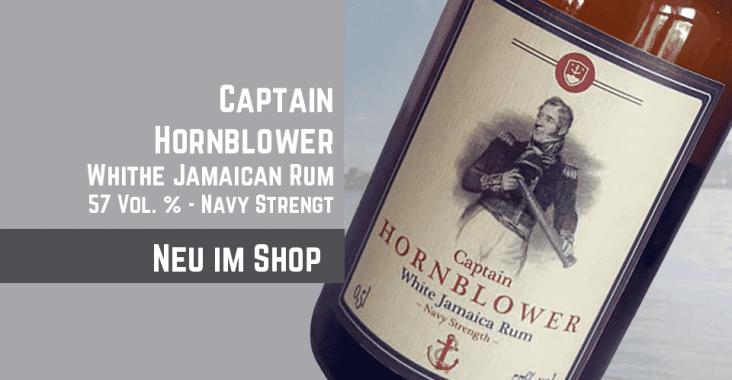 Neu im Shop: Captain Hornblower weißer Jamaica Rum mit 57 Vol. % Navy Strenght