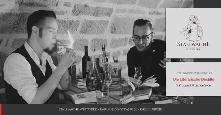 Literarische Destille - 23.09.2021 - 20 Uhr -Stallwache-Westwerk
