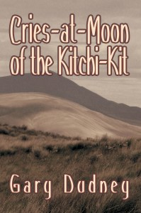Book Cover for Cries-At-Moon of the Kitchi-Kit
