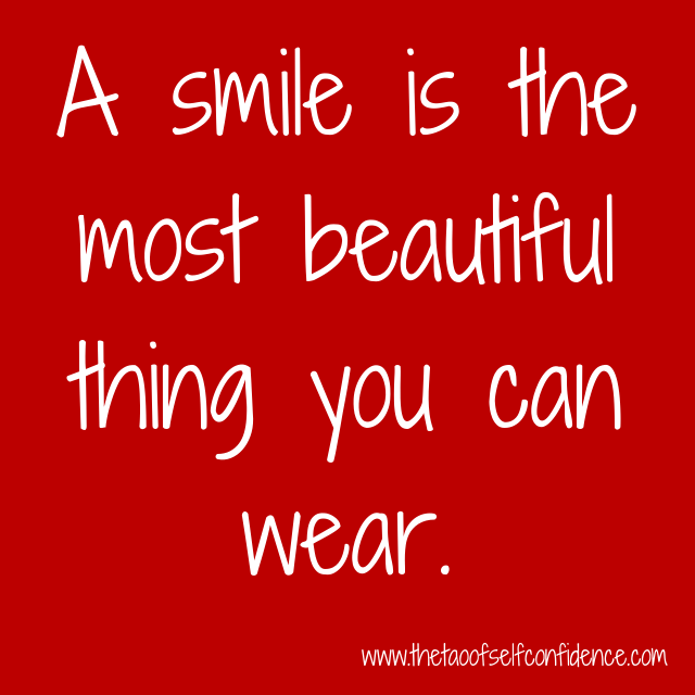 A smile is the most beautiful thing you can wear.