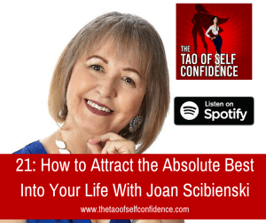 How to Attract the Absolute Best Into Your Life With Joan Scibienski