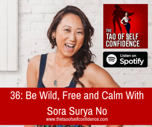 Be Wild, Free and Calm With Sora Surya No