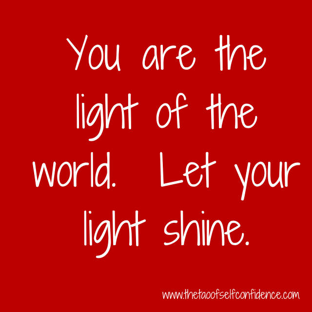 You are the light of the world Let your light shine