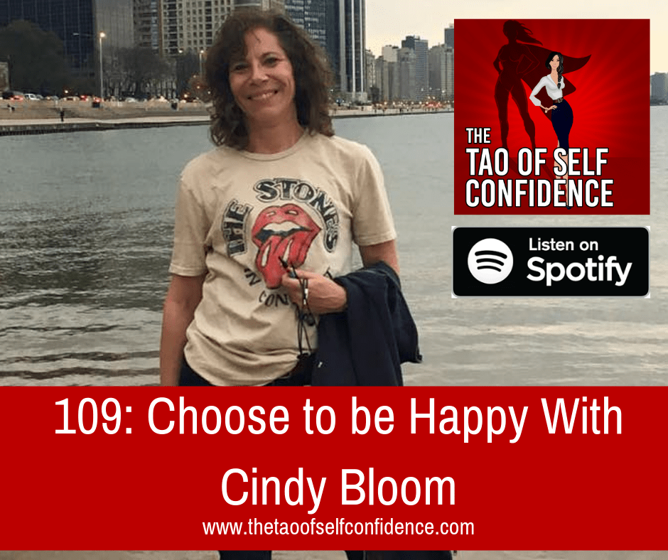 Choose to be Happy With Cindy Bloom