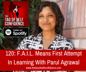 F.A.I.L. Means First Attempt In Learning With Parul Agrawal