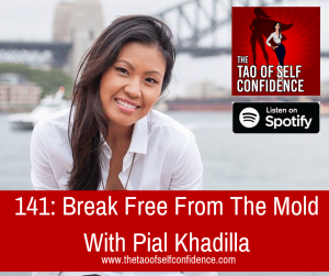 Break Free From The Mold With Pial Khadilla
