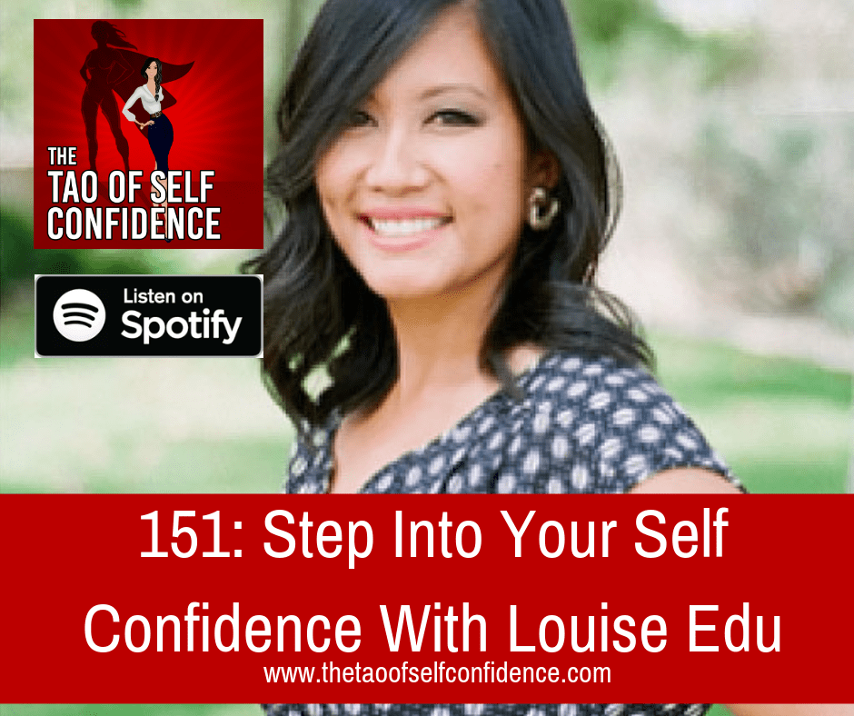 Step Into Your Self Confidence With Louise Edu